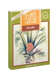 Coleção Plantar - Cultura do Dendê, A