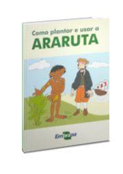 Como Plantar e usar a Araruta