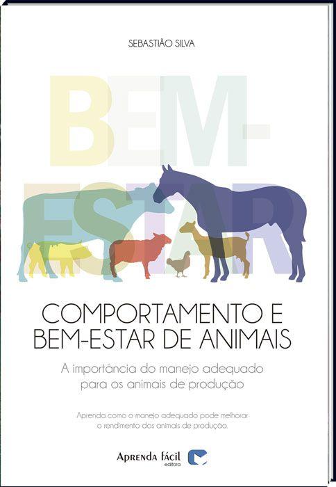 Comportamento e Bem-estar Animal - A Importância do Manejo Adequado para os Animais de Produção