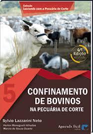 Confinamento de Bovinos na Pecuária de Corte