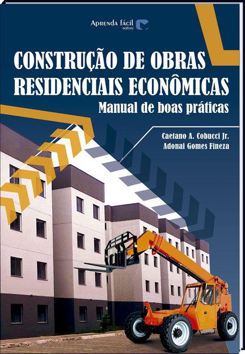 Construção de Obras Residenciais Econômicas
