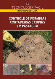 Controle de Formigas Cortadeiras e de Cupins em Pastagem