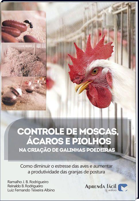 Controle de Moscas, Ácaros e Piolhos na Criação de Galinhas Poedeiras