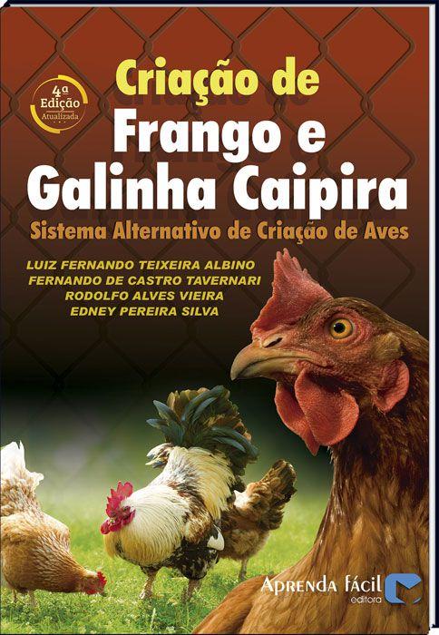 Criação de Frango e Galinha Caipira - Sistema Alternativo de Criação