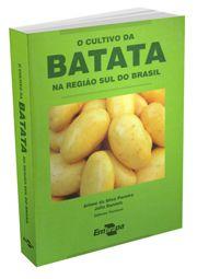 Cultivo da Batata na Região Sul do Brasil, O