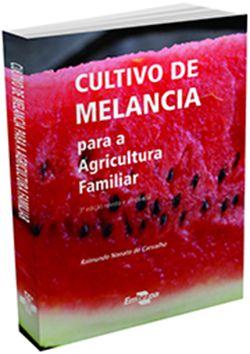 Cultivo de Melancia para a agricultura familiar