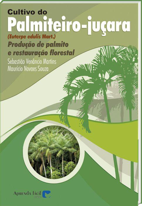 Cultivo do Palmiteiro-Juçara