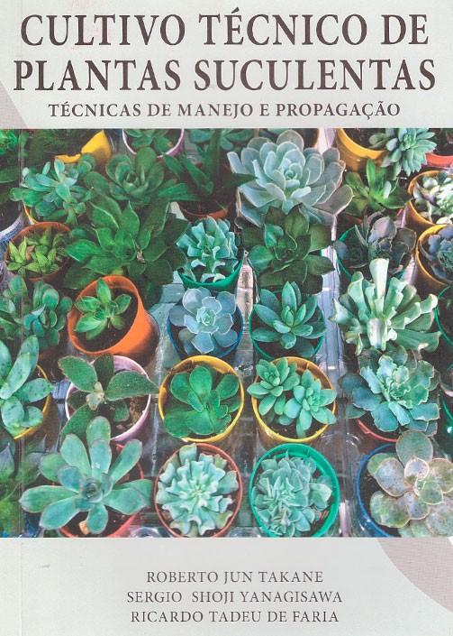 Cultivo Técnico de Plantas Suculentas