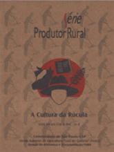 Cultura da Rúcula, A