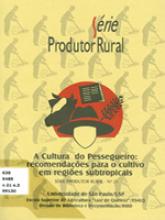 Cultura do Pessegueiro - Recomendações Para o Cultivo em Regiões Subtropicais
