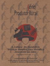 Cultura do Quiabeiro - Técnicas Simples Para Hortaliças Resistente ao Calor