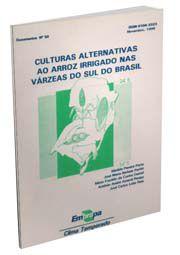Culturas Alternativas ao Arroz Irrigado nas Várzeas do Sul do Brasil