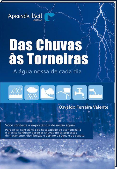 Das Chuvas as Torneiras -  A água nossa de cada dia