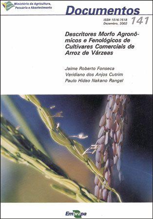 Descritores Morfo Agronômicos e Fenológicos de Cultivares Comerciais de Arroz de Várzeas