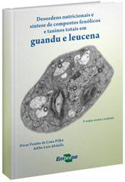 Desordens Nutricionais e Síntese de Compostos Fenólicos e Taninos Totais em Guandu e Leucena