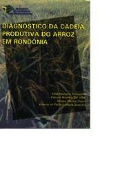 Diagnóstico da Cadeia Produtiva do Arroz em Rondônia