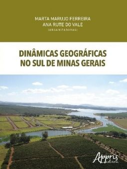 Dinâmicas Geográficas no Sul de Minas Gerais