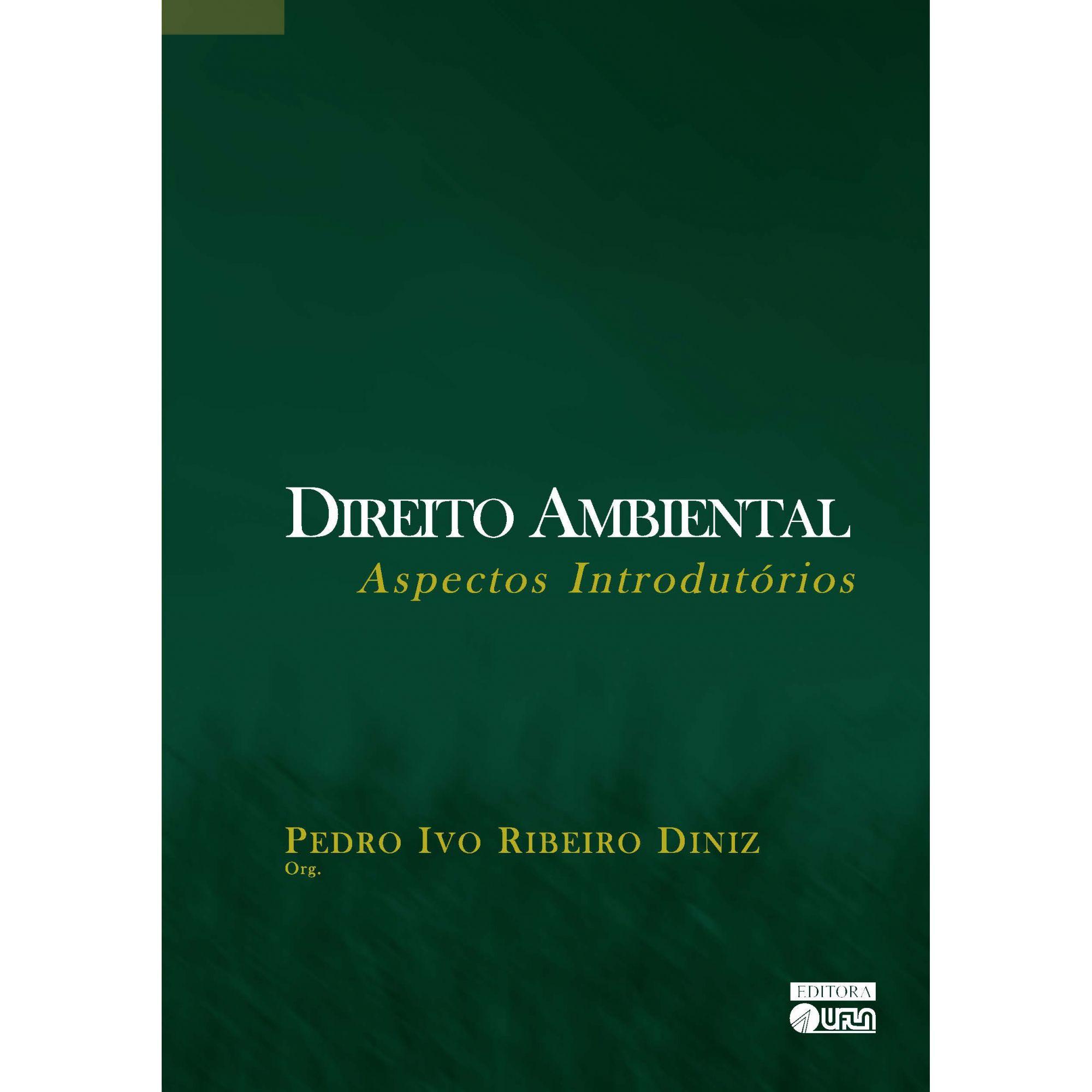 Direito Ambiental - Aspectos Introdutórios