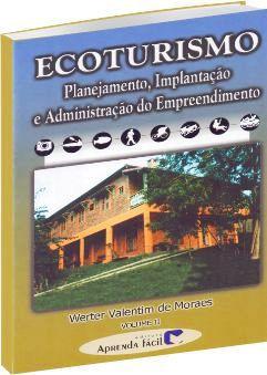 Ecoturismo Planejamento Implantação e Administração de Empreendimento