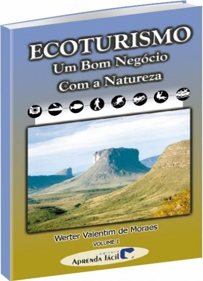 Ecoturismo Um Bom Negócio com a Natureza