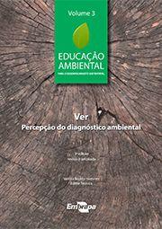 Educação Ambiental - Vol. 3 - Ver, Percepção do Diagnóstico Ambiental