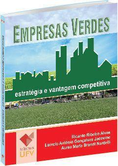 Empresas Verdes - Estratégia e vantagem competitiva