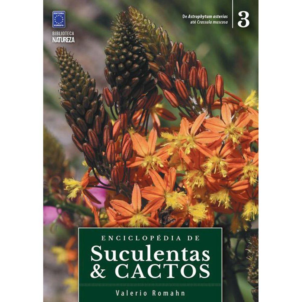 Enciclopédia de Suculentas e Cactos Vol 3