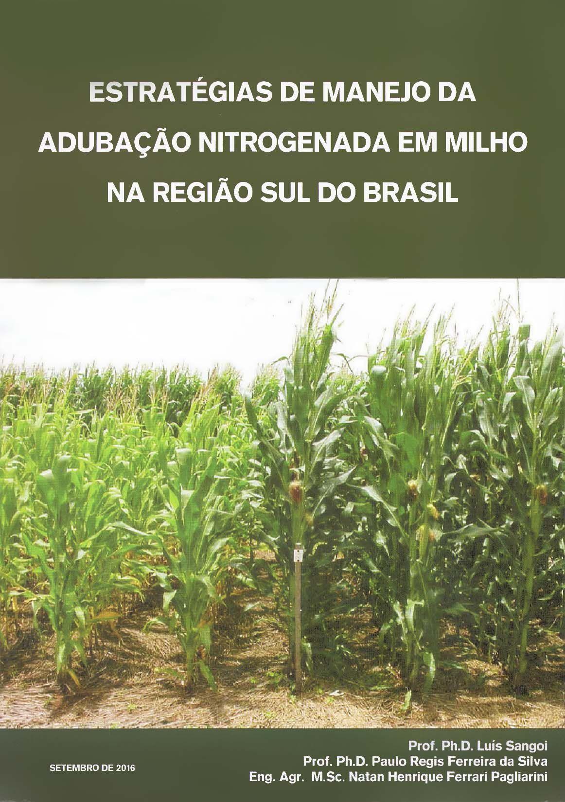 Estratégias de Manejo da Adubação Nitrogenada em Milho na Região Sul do Brasil
