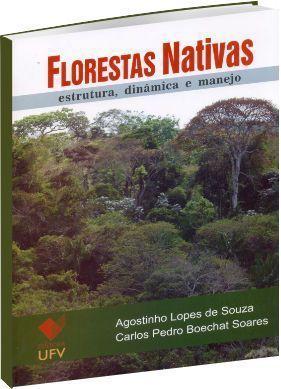 Florestas Nativas - Estrutura, dinâmica e manejo