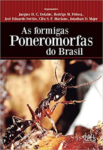 Formigas Poneromorfas do Brasil, As