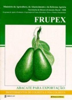 Frupex - Abacate: Procedimento de Colheita e Pós-colheita