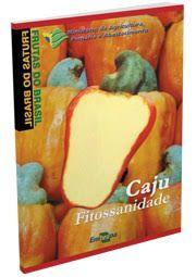 Frutas do Brasil - Caju Fitossanidade