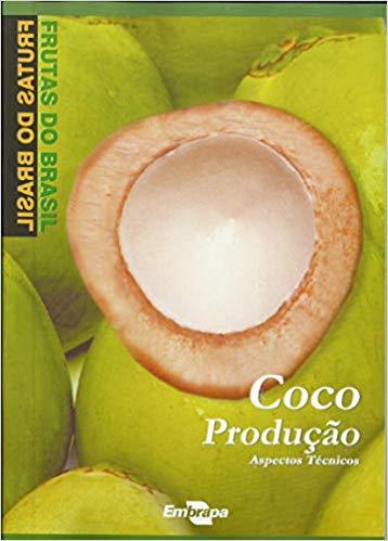 Frutas do Brasil - Coco Produção