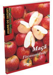 Frutas do Brasil - Maçã Fitossanidade