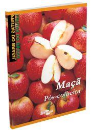 Frutas do Brasil - Maçã Pós-Colheita