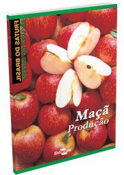 Frutas do Brasil - Maçã Produção