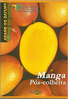 Frutas do Brasil - Manga Pós-Colheita
