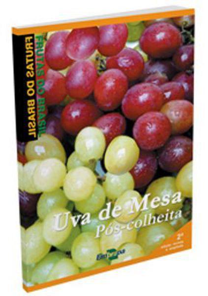 Frutas do Brasil - Uva de Mesa Pós-Colheita