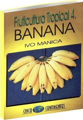 Fruticultura Tropical 4 - Banana