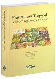 Fruticultura Tropical - Espécies Regionais Exóticas