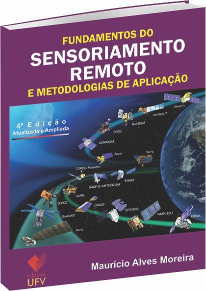 Fundamentos do Sensoriamento Remoto  - e Metodologias de Aplicação
