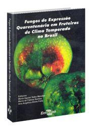Fungos de Expressão Quarentenária em Fruteiras de Clima Temperado no Brasil