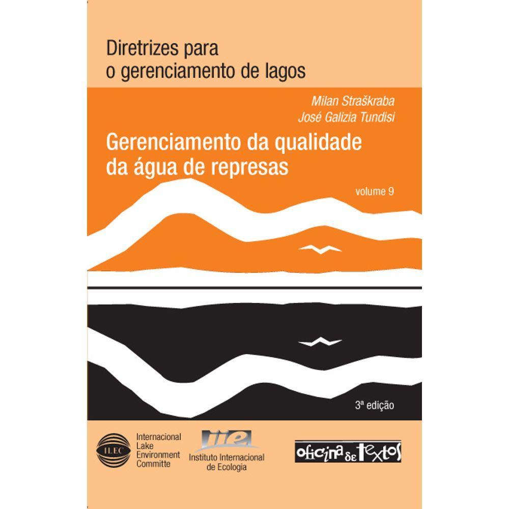 Gerenciamento da qualidade da água de represas - vol. 9 - 3ª ed.