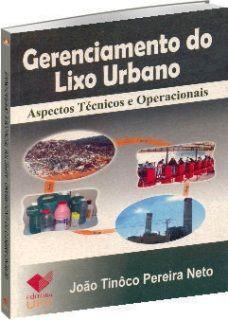 Gerenciamento do Lixo Urbano - Aspectos Técnicos e Operacionais