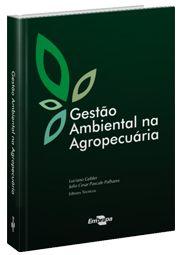 Gestão ambiental na agropecuária - Vol. 1