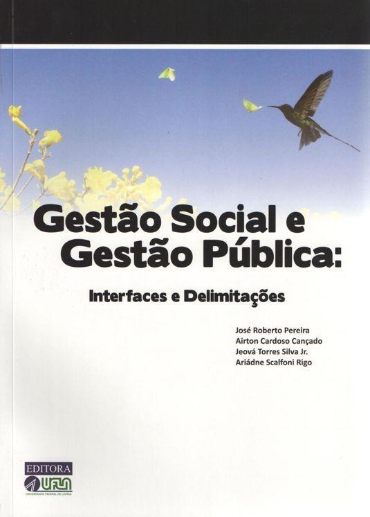 Gestão Social  e Gestão Pública - Interfaces e Delimitações