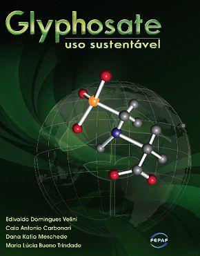 Glyphosate - Uso Sustentável