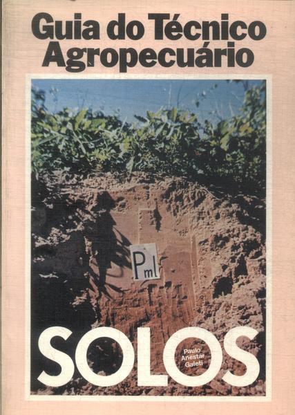 Guia do Técnico Agropecuário - Solos