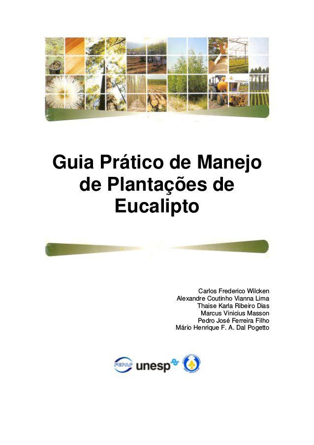 Guia Prático de Manejo de Plantações de Eucalipto