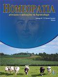 Homeopatia - Princípios e Aplicações na Agroecologia